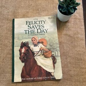 American Girl: Felicity Saves the Day book